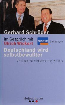 Gerhard Schröder im Gespräch mit Ulrich Wickert