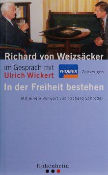 Richard Weizsäcker im Gespräch mit Ulrich Wickert